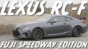 2021 Lexus RC-F Fuji Speedway Edition – Sports Car or Grand Tourer?