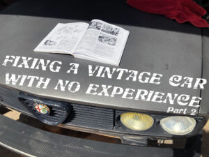 Fixing My Weird Vintage Car with a Haynes Manual, Car Twitter, and No Skills or Experience (Pt2)
